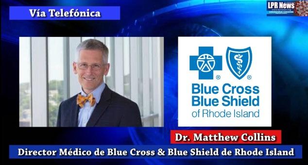 Entrevista con el Dr. Matthew Collins de BCBSRI