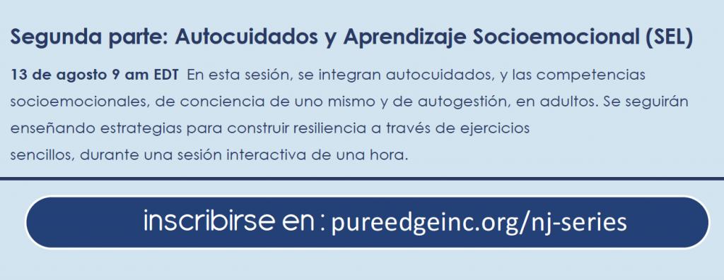 Pure Edge INC te invita a Participar del Seminario Auto Cuidados y Aprendizaje Socioemocional